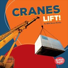Cranes Lift!, Reinke, Beth Bence