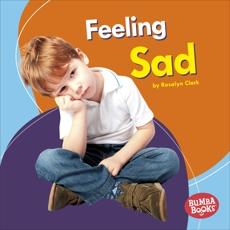 Feeling Sad, Clark, Rosalyn