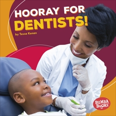 Hooray for Dentists!, Kenan, Tessa