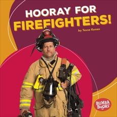 Hooray for Firefighters!, Kenan, Tessa