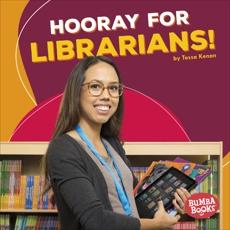 Hooray for Librarians!, Kenan, Tessa