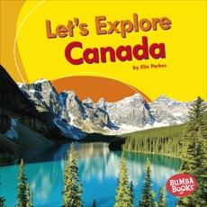 Let's Explore Canada, Parkes, Elle