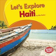 Let's Explore Haiti, Parkes, Elle