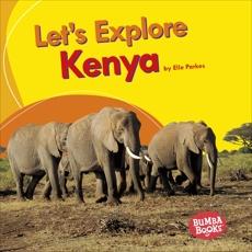 Let's Explore Kenya, Parkes, Elle