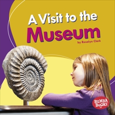 A Visit to the Museum, Clark, Rosalyn