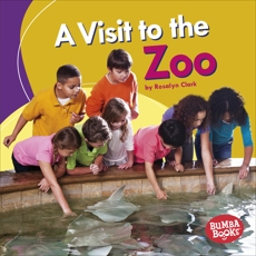 A Visit to the Zoo, Clark, Rosalyn