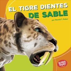 El tigre dientes de sable (Saber-Toothed Cat), Rober, Harold