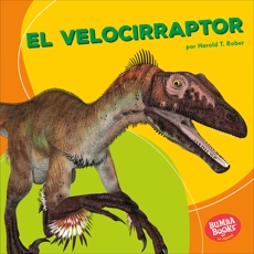El velocirraptor (Velociraptor), Rober, Harold