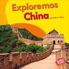 Exploremos China (Let's Explore China), Moon, Walt K.