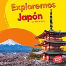 Exploremos Japón (Let's Explore Japan), Moon, Walt K.
