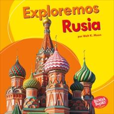 Exploremos Rusia (Let's Explore Russia), Moon, Walt K.