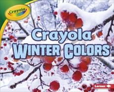 Crayola ® Winter Colors, Shepherd, Jodie & Shepherd� Jodie