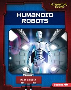 Humanoid Robots, Lindeen, Mary