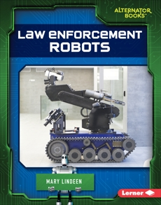 Law Enforcement Robots, Lindeen, Mary