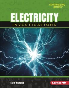 Electricity Investigations, Marsico, Katie