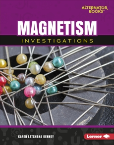 Magnetism Investigations, Kenney, Karen Latchana