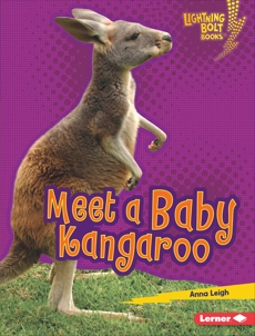 Meet a Baby Kangaroo, Leigh, Anna