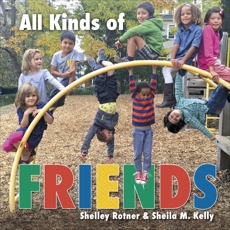 All Kinds of Friends, Kelly, Sheila M. & Rotner, Shelley