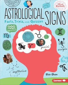 Astrological Signs: Facts, Trivia, and Quizzes, Olson, Elsie