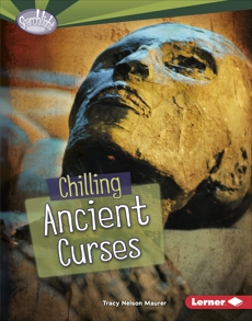 Chilling Ancient Curses, Maurer, Tracy Nelson