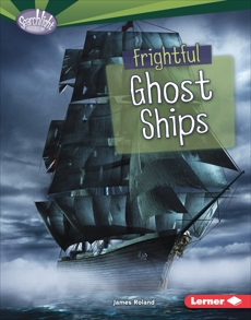 Frightful Ghost Ships, Roland, James