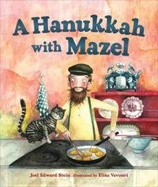 A Hanukkah with Mazel, Stein, Joel Edward