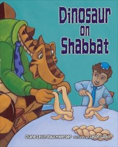 Dinosaur on Shabbat, Rauchwerger, Diane Levin