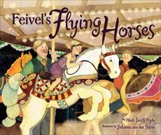 Feivel's Flying Horses, Hyde, Heidi Smith