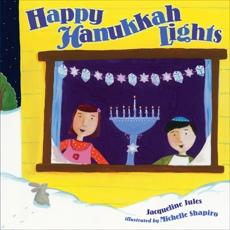 Happy Hanukkah Lights, Jules, Jacqueline & Jules� Jacqueline