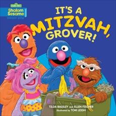 It's a Mitzvah, Grover!, Balsley, Tilda & Fischer, Ellen