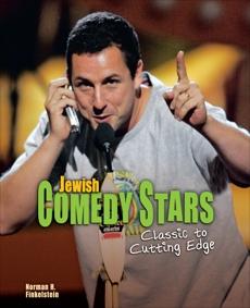 Jewish Comedy Stars: Classic to Cutting Edge, Finkelstein, Norman H.