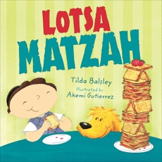 Lotsa Matzah, Balsley, Tilda