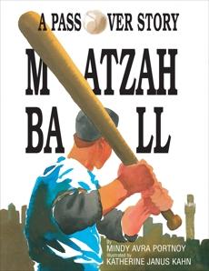Matzah Ball: A Passover Story, Portnoy, Mindy Avra