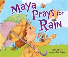 Maya Prays for Rain, Tarcov, Susan