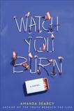 Watch You Burn, Searcy, Amanda