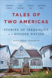 Tales of Two Americas: Stories of Inequality in a Divided Nation,
