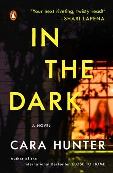 In the Dark: A Novel, Hunter, Cara
