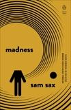 Madness, Sax, Sam