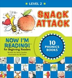 Now I'm Reading! Level 2: Snack Attack, Gaydos, Nora