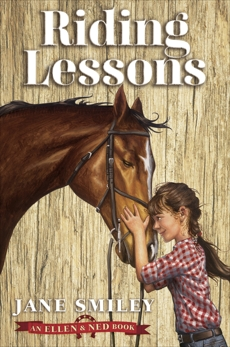 Riding Lessons (An Ellen & Ned Book), Smiley, Jane