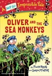 Oliver and the Sea Monkeys, Reeve, Philip
