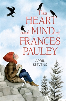 The Heart and Mind of Frances Pauley, Stevens, April