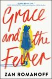Grace and the Fever, Romanoff, Zan