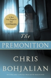 The Premonition: A Short Story Prequel to The Sleepwalker, Bohjalian, Chris