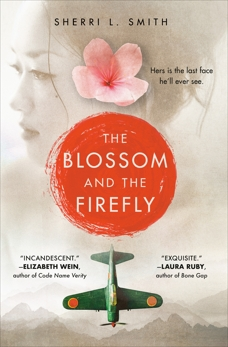 The Blossom and the Firefly, Smith, Sherri L.