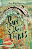 The Train of Lost Things, Paquette, Ammi-Joan