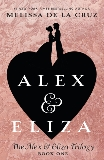 Alex & Eliza, de la Cruz, Melissa