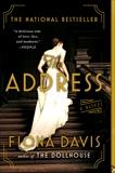 The Address: A Novel, Davis, Fiona