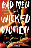 Bad Men and Wicked Women, Dickey, Eric Jerome