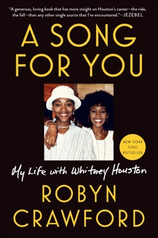 A Song for You: My Life with Whitney Houston, Crawford, Robyn